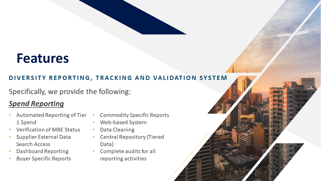 Features of the Diversity Reporting, Tracking, and Validation System